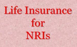 Life insurance for NRIs
