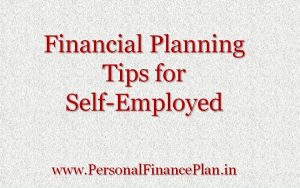 Financial Planning Tips for Self Employed