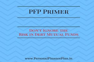 Don't ignore the Risk in Debt Mutual Funds